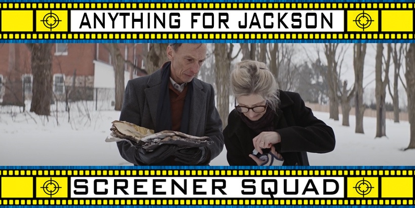 Anything for Jackson Movie Review