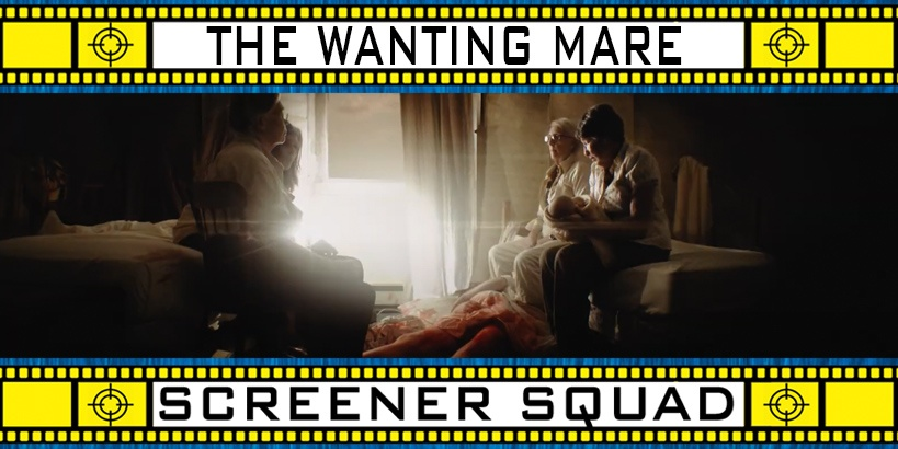 The Wanting Mare Movie Review