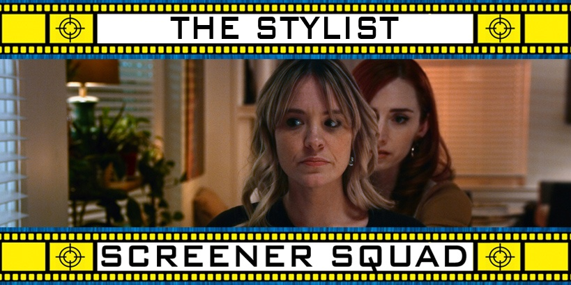 The Stylist Movie Review