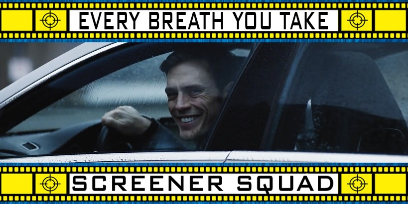 Every Breath You Take Movie Review