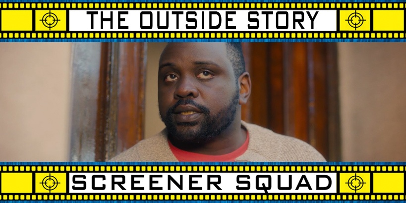 The Outside Story Movie Review