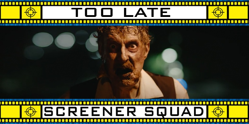 Too Late Movie Review