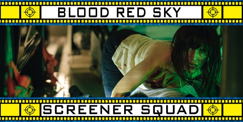 Blood Red Sky Movie Review