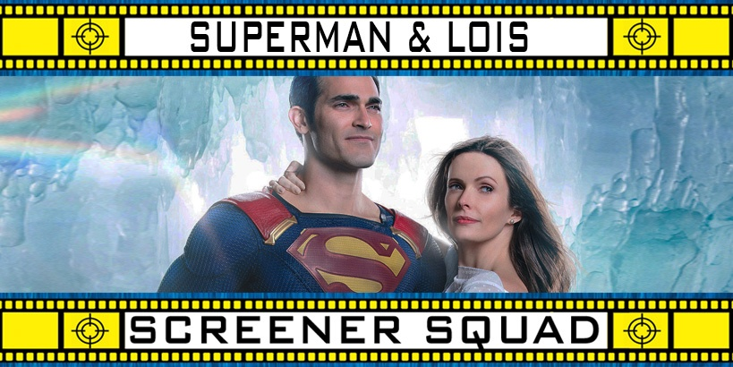 Superman and Lois Series Review
