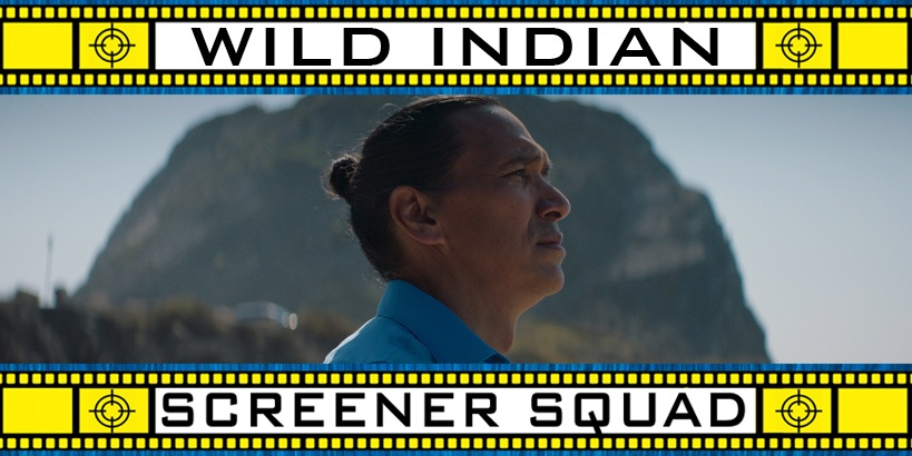 Wild Indian Movie Review