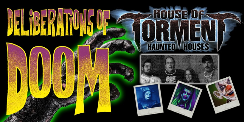Deliberations of Doom - House of Torment