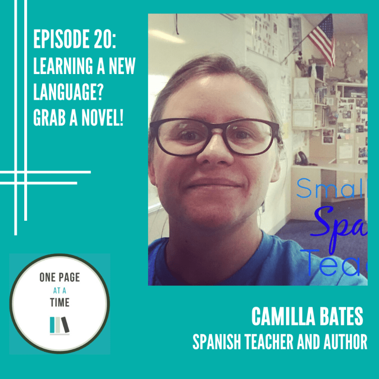 Episode 20: Learning a new language? grab a novel with Camilla Bates