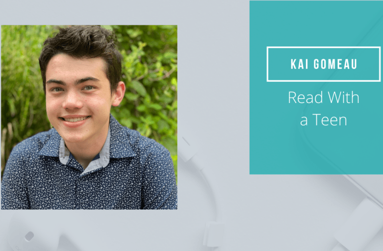 Episode 35: Read With a Teen with Kai Gomeau