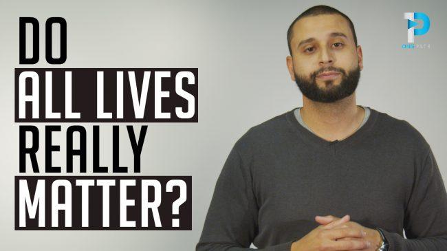 Do All Lives Really Matter?