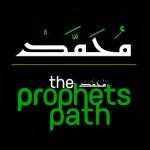 The Prophet's Path
