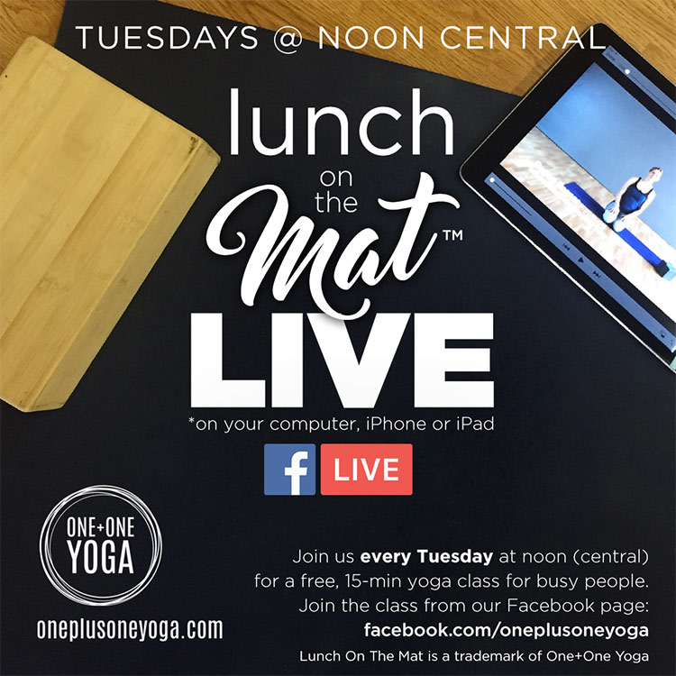 Lunch on the Mat free yoga class at noon on Tuesdays