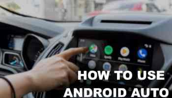 How To Use Android Auto