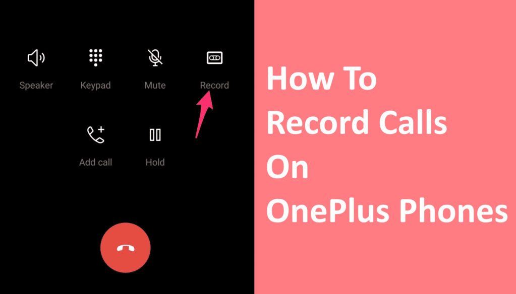 record phone calls on OnePlus