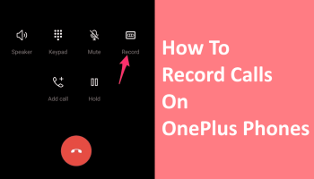 record phone calls on OnePlus
