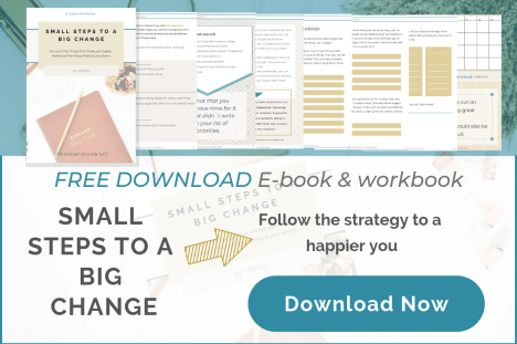 FREE e-book & workbook - Small Steps to a Big Change