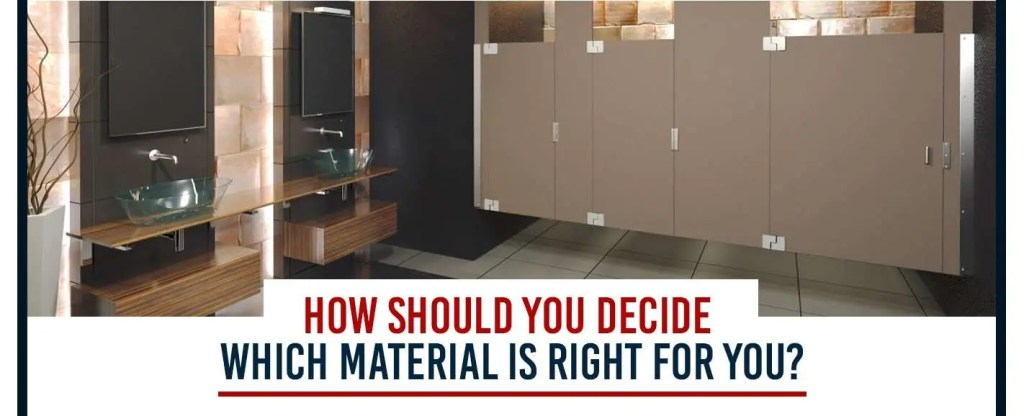 how to decide which material is right