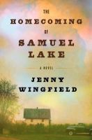 Book cover for Homecoming of Samuel Lake by Jenny Wingfield