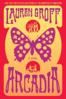 Book cover for Arcadia by Lauren Groff