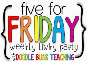 Five for Friday – Back to School