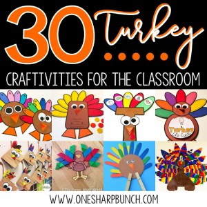 30 Turkey Crafts and Activities for the Classroom