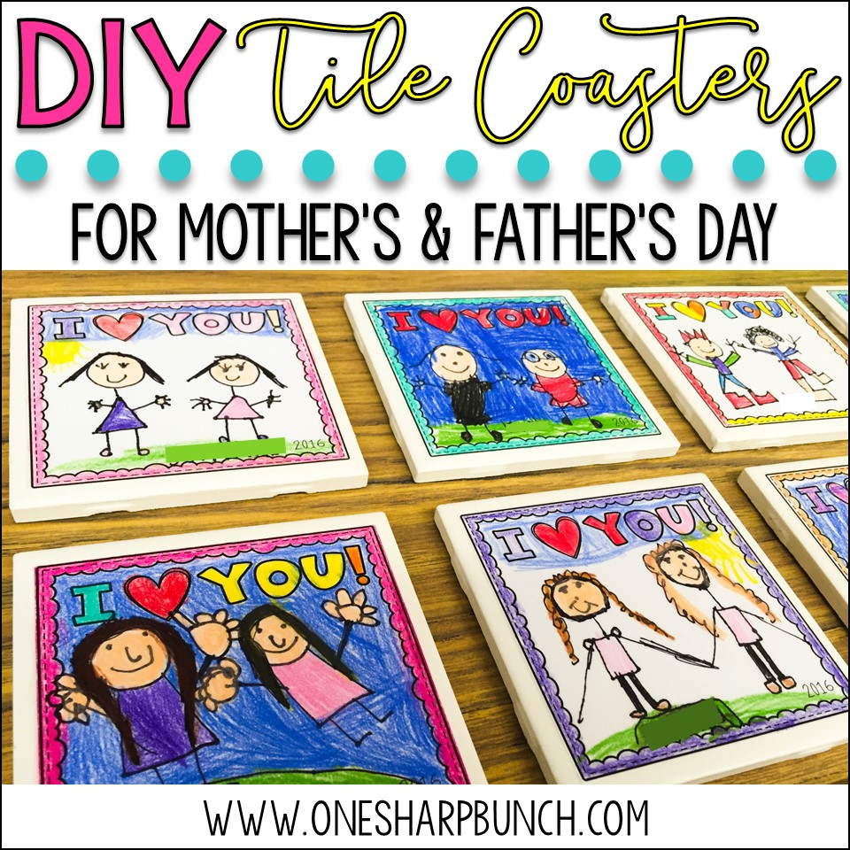 Mother S Father S Day Diy Tile Coasters One Sharp Bunch