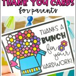 8 FREE Parent Thank You Cards from teachers! As your end of the year activities and distance learning come to a close, don't forget to thank your classroom families with these thank you cards for parents. Printable thank you notes include a cactus thank you card, sun thank you card, rainbow thank you card and flower bunch thank you card.