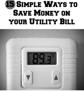15 Ways to Save Money on your Utility Bill