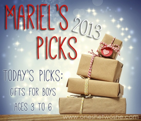Gift Ideas for Boys, ages 3 to 6 ~ Mariel's Picks 2013 www.oneshetwoshe.com