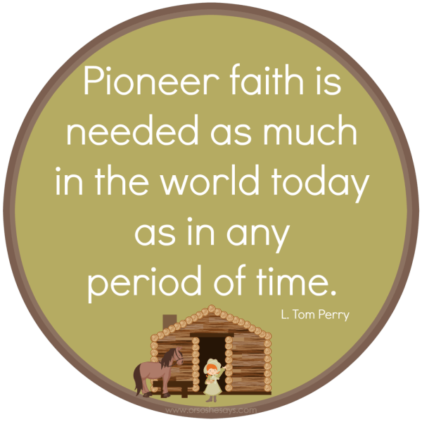 Pioneer Day Quote2