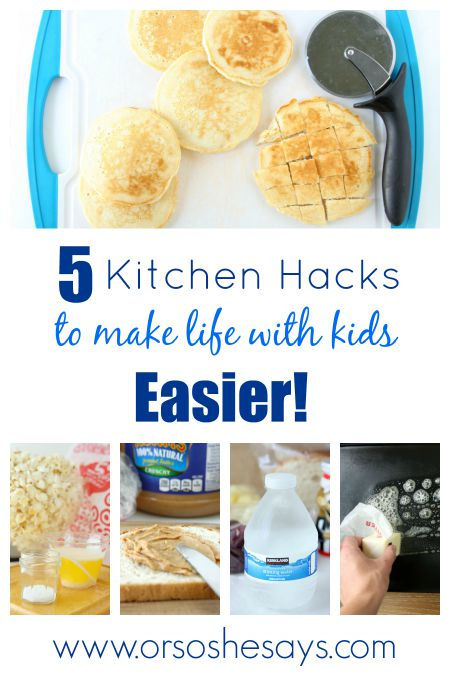 Kitchen Hacks for kids