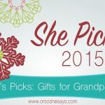 AWESOME Gift ideas for grandparents!! ~ She Picks! 2015 ~ The biggest 'Or so she says...' gift idea series of the year!
