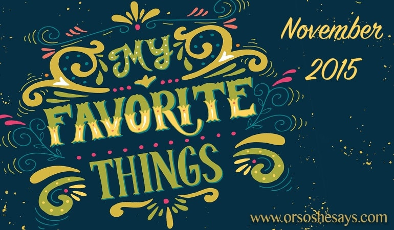 I always look forward to these monthly posts!  Mariel's 5 Favorite Things for the Month ~