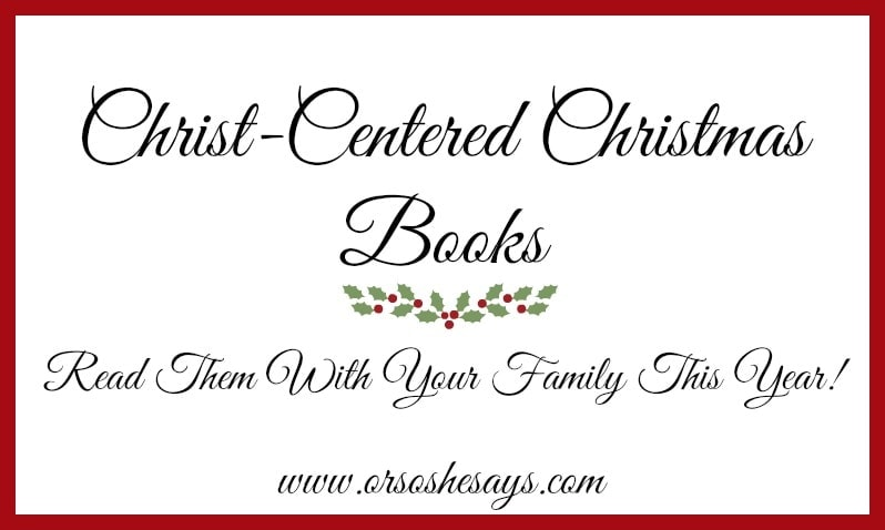 Christ-centered Christmas books to read with my family this year!