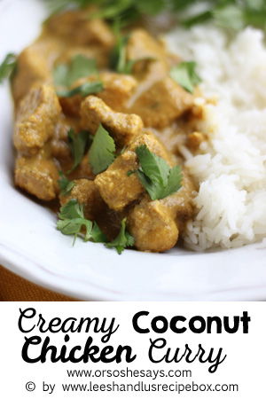 This Creamy Coconut Chicken Curry is so fast and simple to make, but feels fancy enough to serve to company. Check it out today on www.orsoshesays.com.