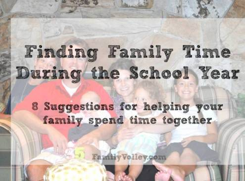 Finding Family Time During the School Year #family #backtoschool