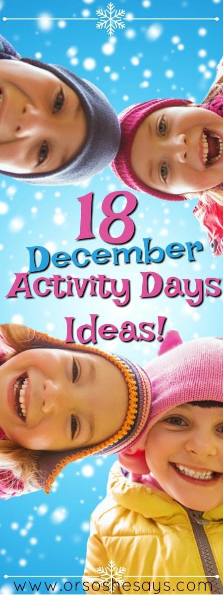 18 December Activity Days Ideas