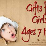 Gifts for Girls, Ages 7 to 12 #shepicks #giftguide