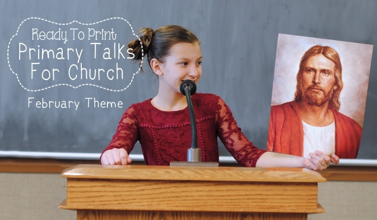 Printable Primary Talks February – 2018 Theme (she: Adelle)
