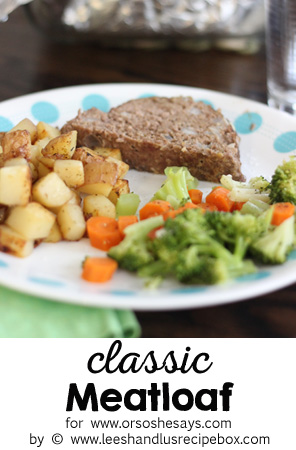Does dinner get any better than meatloaf? See what ingredient gives this classic dinner a nutrient boost! www.orsoshesays.com