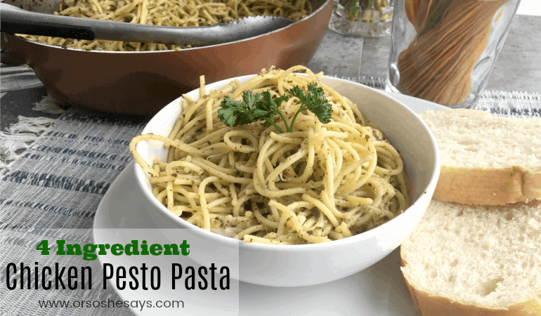 4 Ingredient Chicken Pesto Pasta (She: Jana)