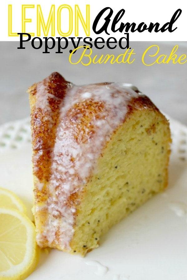 Lemon Bundt Cake – With an Almond Poppy-Seed Kick!