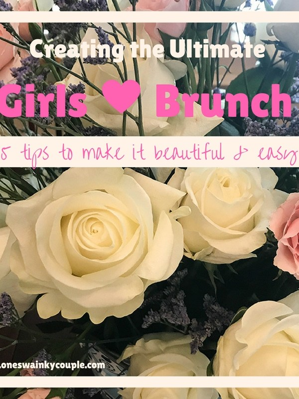 Tips for Creating the Ultimate Girls Brunch