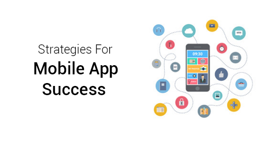 Mobile App Success Strategies