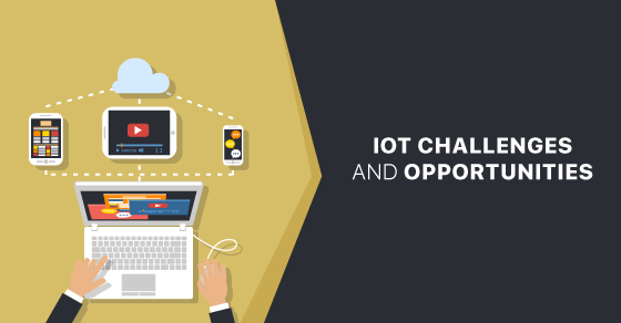 IoT Challenges And Opportunities