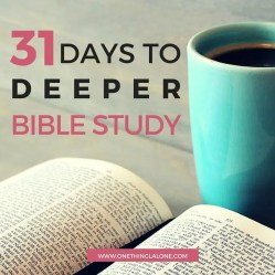 31 days to deeper bible study series