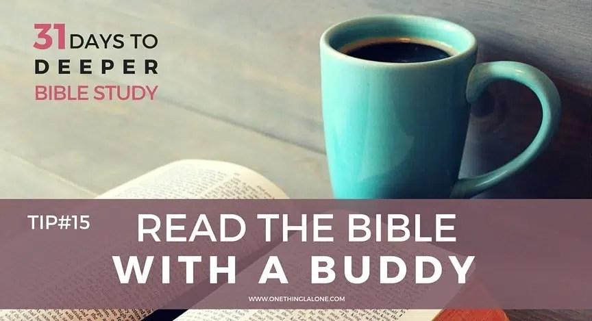 Find out the power of reading the Bible with a buddy