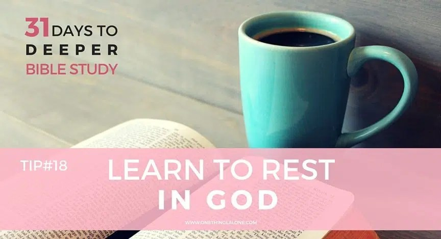 learn to rest in God
