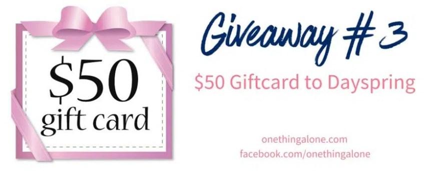 Giveaway 3 Dayspring gift card