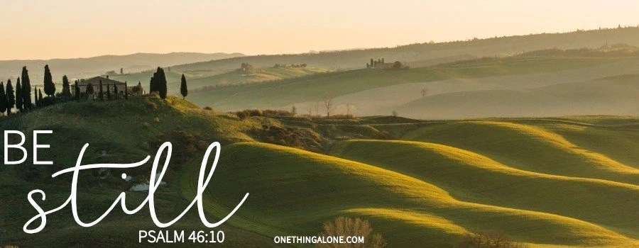 28+ Bible Verses about Stillness and Rest in God's Presence | One