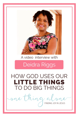 God cares about our little things--deidra riggs interview